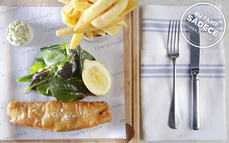 https://yemek.com/tarif/toms-kitchen-fish-and-chips/   Fish and Chips Tarifi